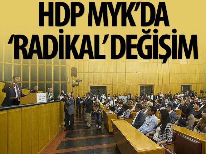 HDP MYK'DA 'RADİKAL' DEĞİŞİM