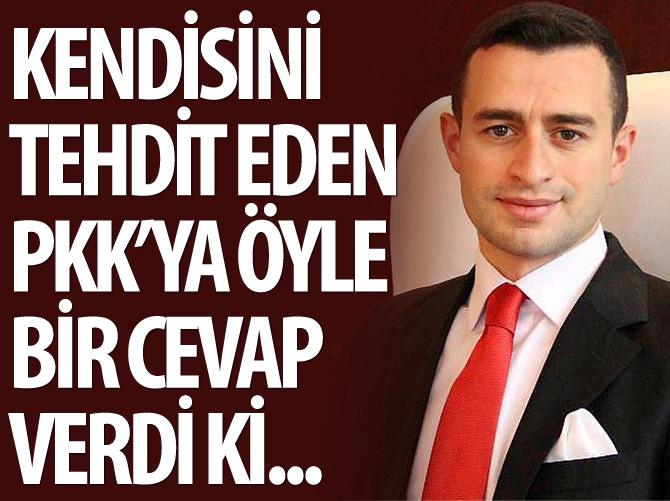 BEYTÜŞŞEBAP KAYMAKAMI'NDAN PKK TEHDİTLERİNE ANLAMLI YANIT!