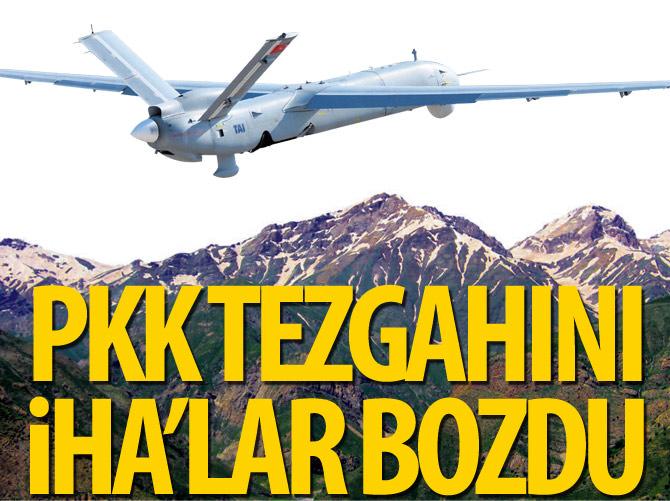 PKK TEZGAHINI İHA'LAR BOZDU
