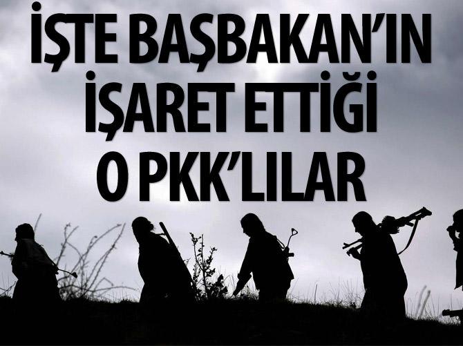 İŞTE BAŞBAKAN'IN İŞARET ETTİĞİ O PKK'LILAR