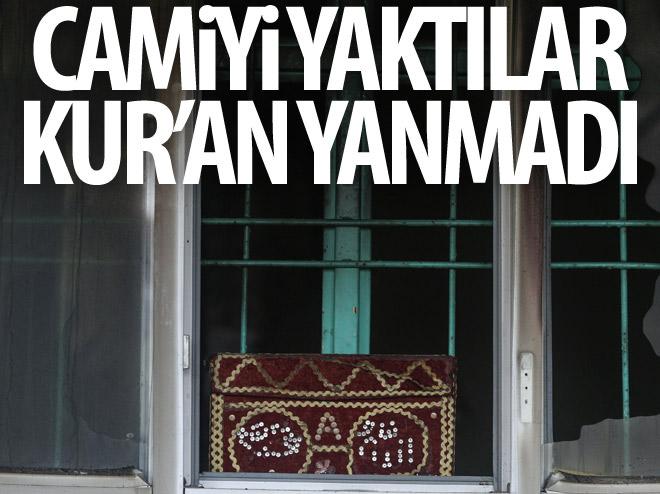 CAMİYİ YAKARAK KAÇTILAR, KUR'AN-I KERİM YANMADI