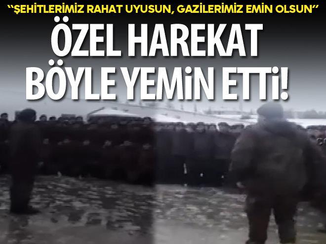 ÖZEL HAREKAT POLİSLERİ BÖYLE YEMİN ETTİ