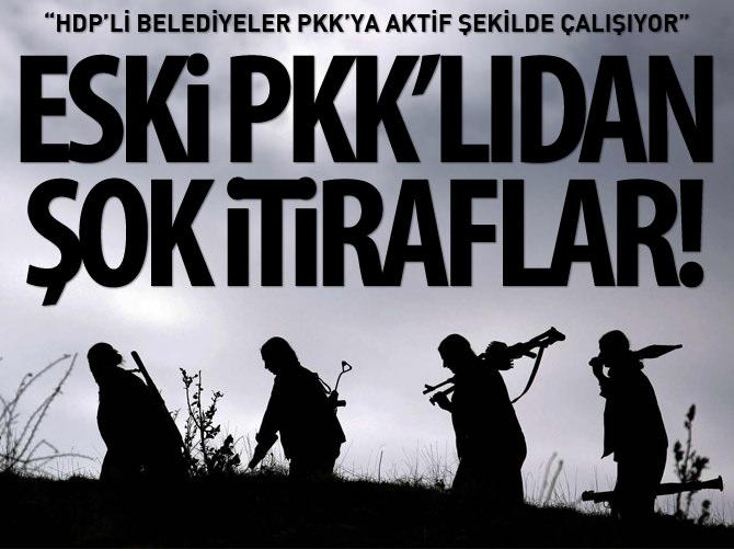 ESKİ PKK'LIDAN ŞOK İTİRAFLAR!