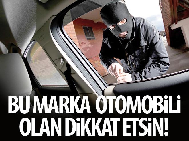 HIRSIZLAR BU MARKALARI SEVİYOR!
