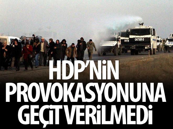 HDP PROVOKASYONUNA GEÇİT YOK!