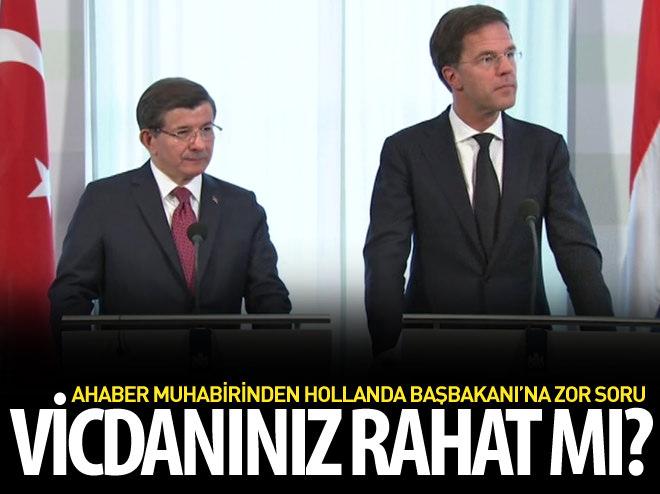 AHABER MUHABİRİNDEN HOLLANDA BAŞBAKANI'NA ZOR SORU