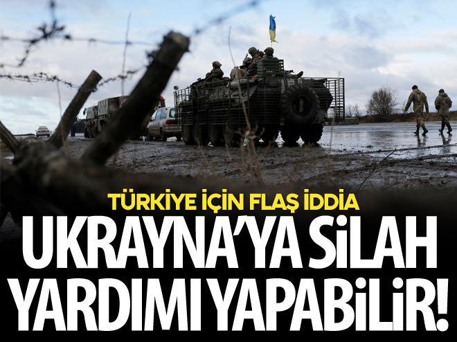 TÜRKİYE, UKRAYNA'YA SİLAH YARDIMI YAPABİLİR!