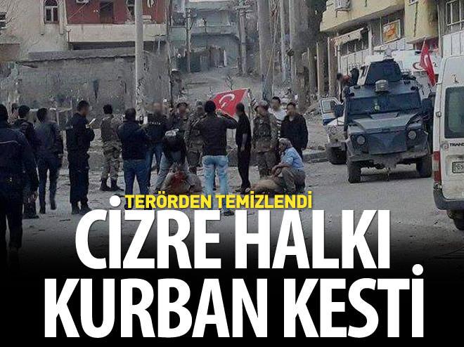TERÖRİSTLERDEN TEMİZLENEN CİZRE'DE 'ŞÜKÜR' KURBANI