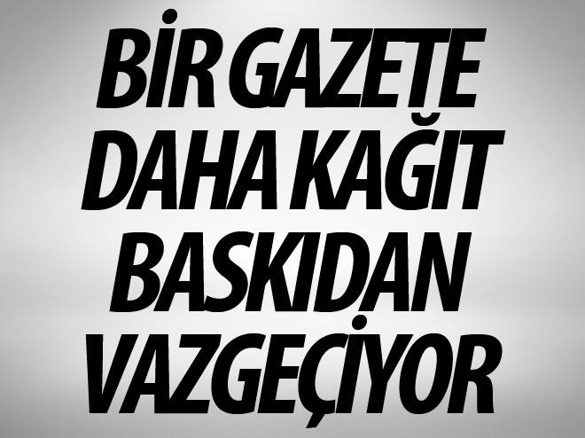 THE INDEPENDENT KAĞIT BASKIDAN VAZGEÇİYOR