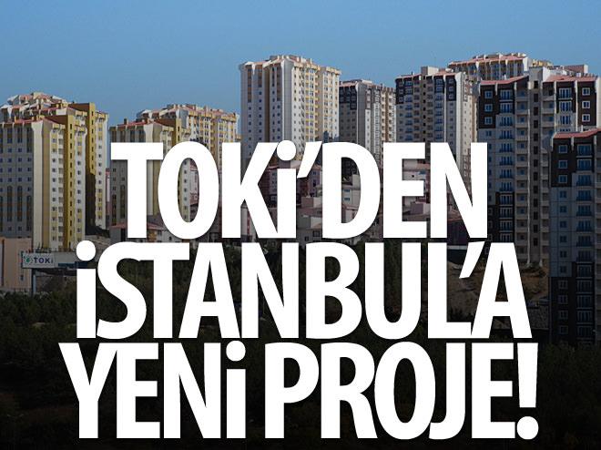TOKİ'DEN İSTANBUL'A YENİ PROJE!