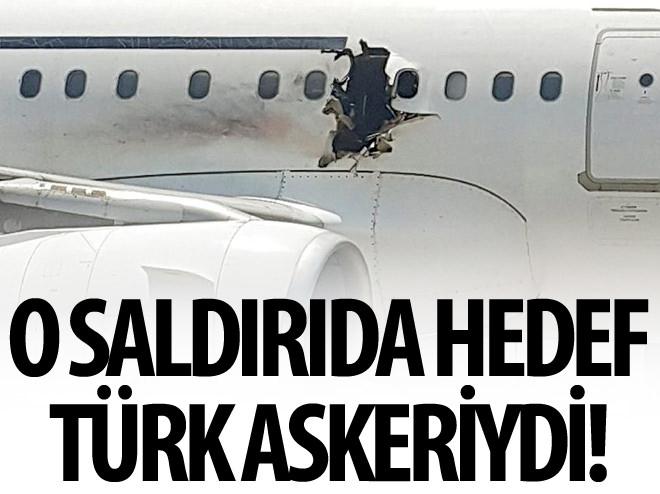 O SALDIRIDA HEDEF TÜRK ASKERLERİYDİ