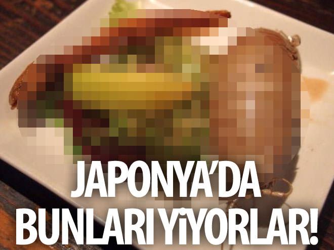 JAPONYA'DA BUNLARI YİYORLAR!