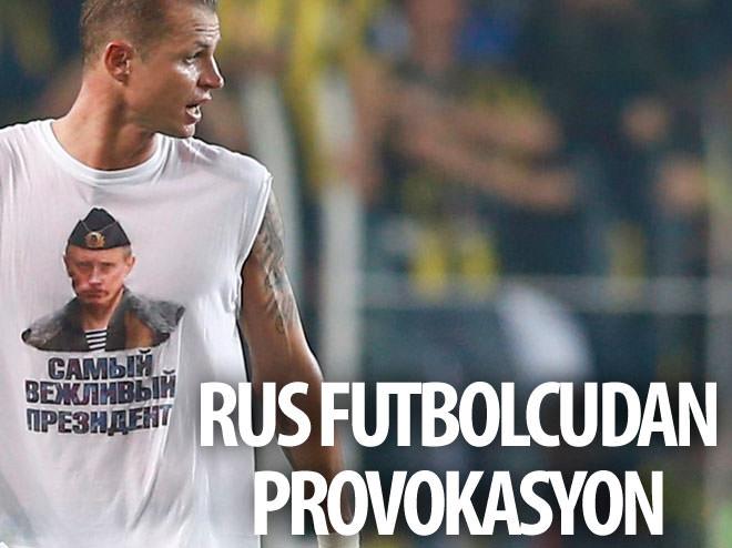 RUS FUTBOLCUDAN PROVOKASYON