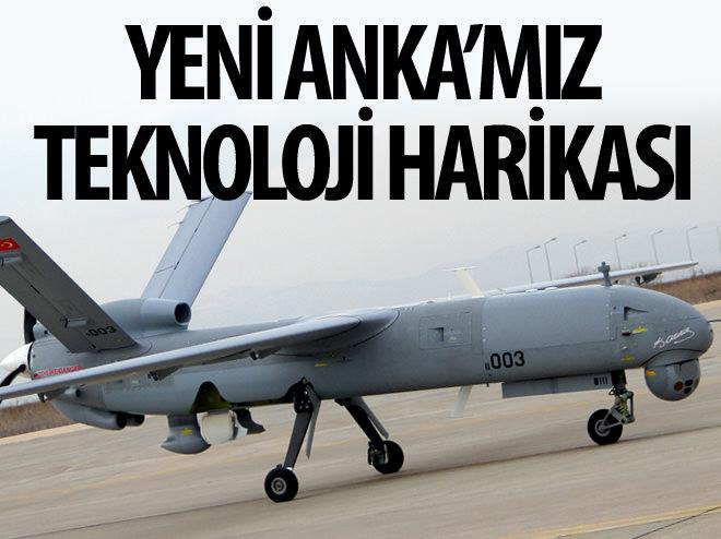 YENİ MODEL ANKA'MIZIN ÖZELLİKLERİ