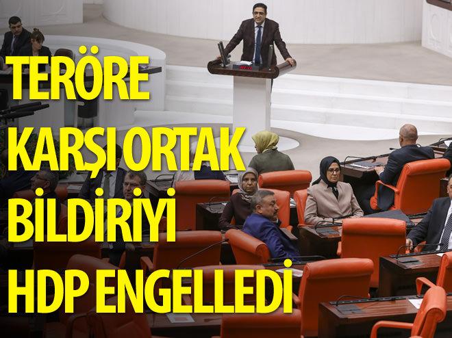 MECLİS'İN TERÖRE KARŞI ORTAK BİLDİRİSİNE HDP ENGELİ!