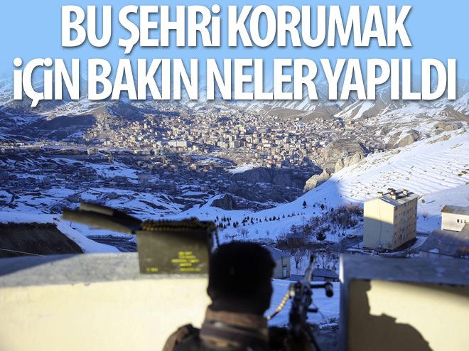 HAKKARİ 'KALE'DEN KORUNUYOR