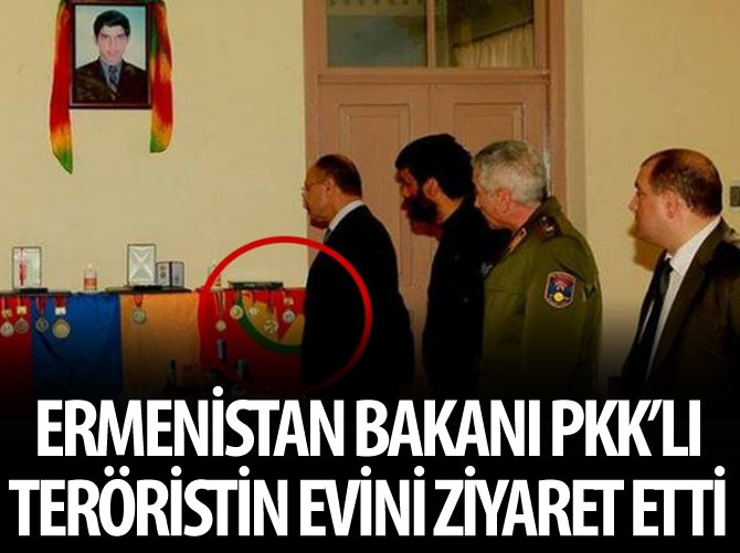 ERMENİSTAN BAKANI PKK'LI TERÖRİSTİN EVİNİ ZİYARET ETTİ