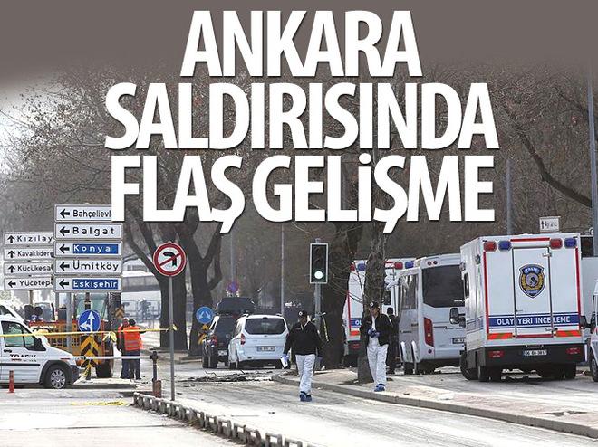 ANKARA SALDIRISINDA FLAŞ GELİŞME