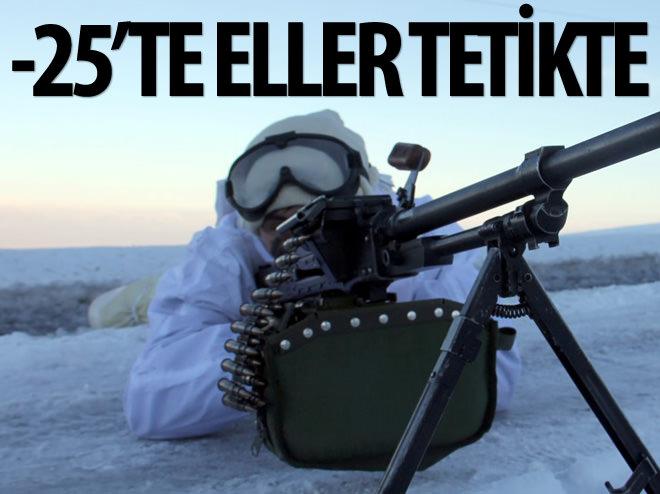 -25'TE ELLER TETİKTE