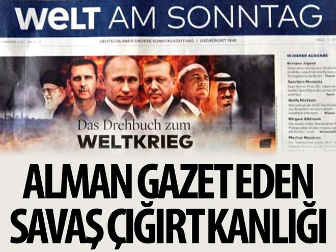 ALMAN GAZETESİNDEN 'SAVAŞ ÇIĞIRTKANLIĞI'