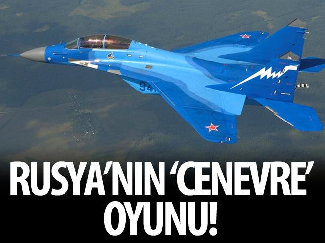RUSYA'NIN 'CENEVRE' OYUNU