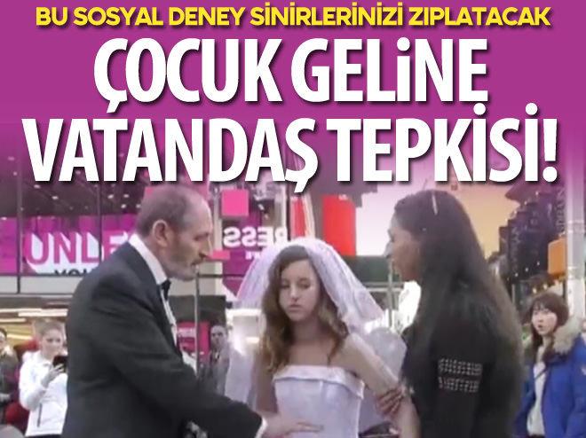 ÇOCUK GELİNE, VATANDAŞ TEPKİSİ!