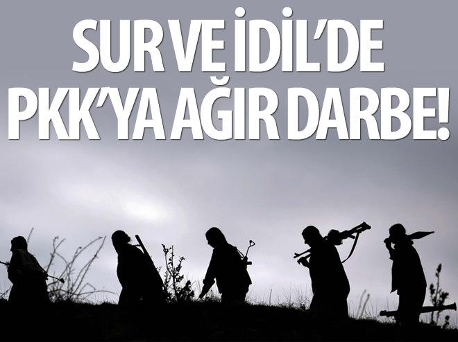 SUR VE İDİL'DE PKK'YA AĞIR DARBE