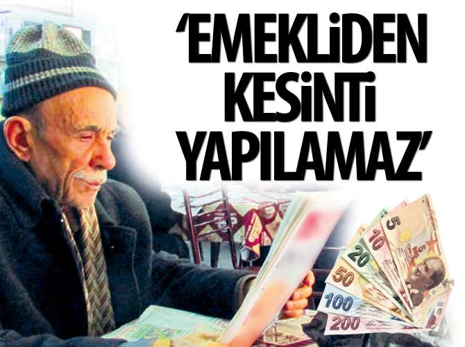 SGK'DAN 'EMEKLİ AYLIĞINDA KESİNTİ' AÇIKLAMASI