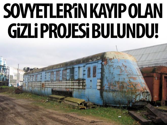 SOVYETLER'İN GİZLİ PROJELERİ