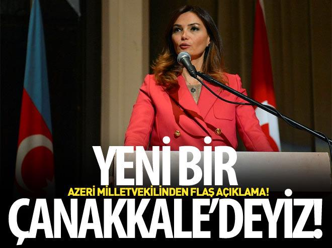 AZERBAYCAN MİLLETVEKİLİ PAŞAYEVA'DAN FLAŞ TÜRKİYE AÇIKLAMASI!