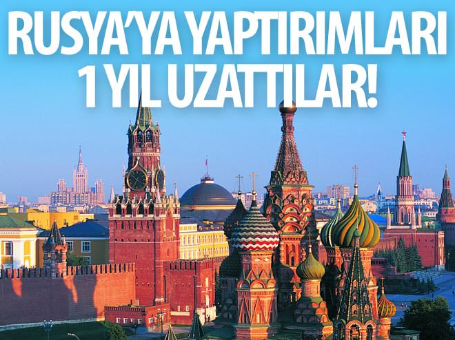 RUSYA'YA YAPTIRIMLAR 1 YIL UZATILDI