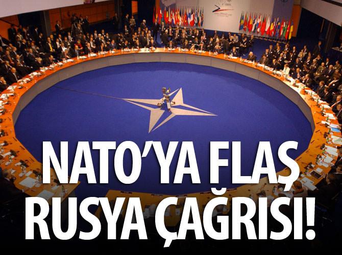 NATO'YA FLAŞ RUSYA ÇAĞRISI!