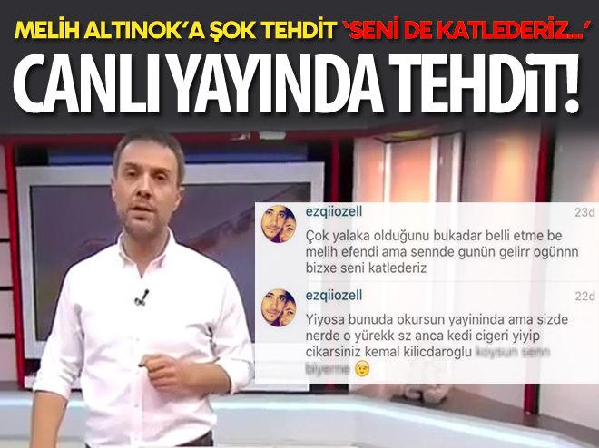 MELİH ALTINOK'U CANLI YAYINDA TEHDİT ETTİLER