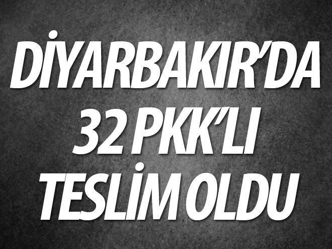 DİYARBAKIR'DA 32 PKK'LI TESLİM OLDU