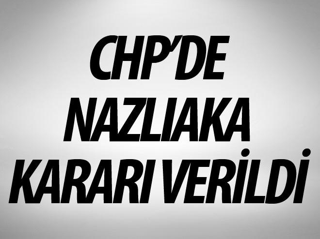 AYLİN NAZLIAKA CHP'DEN İHRAÇ EDİLDİ