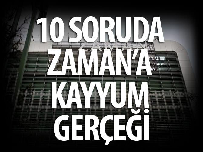 10 SORUDA ZAMAN'A KAYYUM GERÇEĞİ