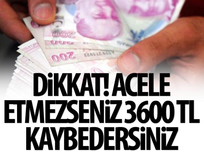 GECİKEN EV SAHİBİ 3.600 TL KAYBEDER!