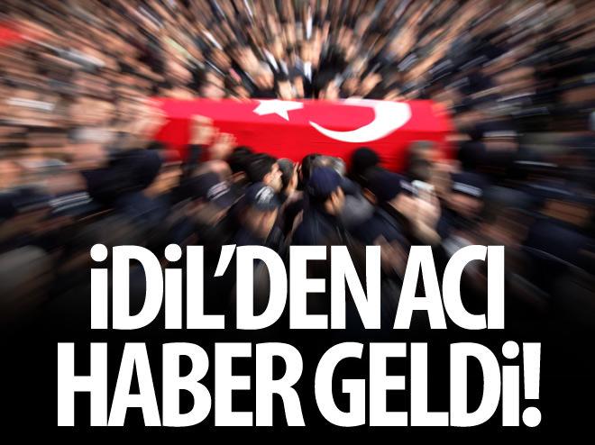 İDİL'DE 1 ASKER ŞEHİT!