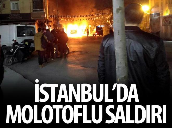 İSTANBUL'DA MOLOTOFLU SALDIRI!