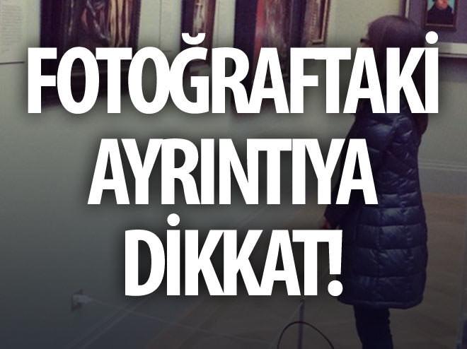 FOTOĞRAFTAKİ AYRINTIYA DİKKAT!