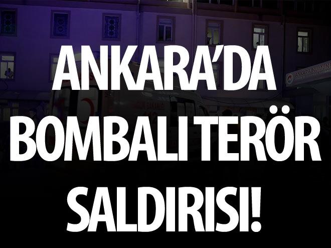 ANKARA'DA BOMBALI SALDIRI!