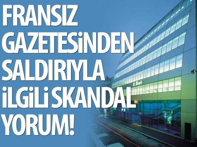 LE MONDE'DEN SALDIRIYLA İLGİLİ SKANDAL YORUM!