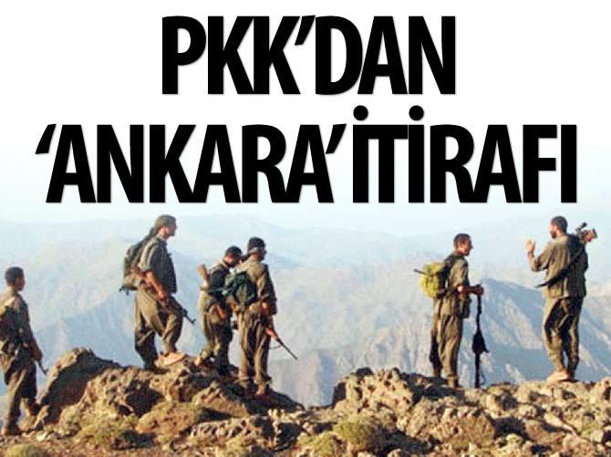 PKK'DAN 'ANKARA' İTİRAFI