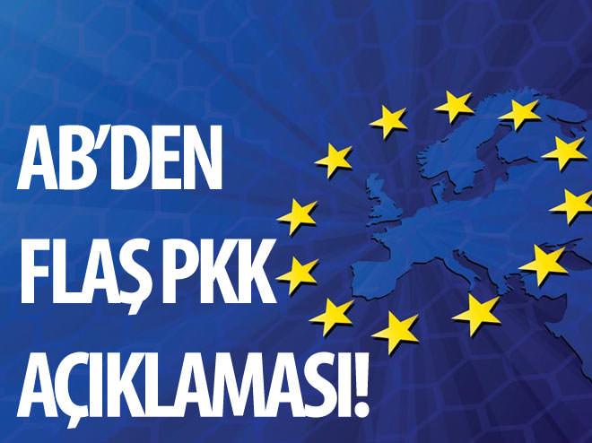 AB'DEN FLAŞ PKK AÇIKLAMASI!
