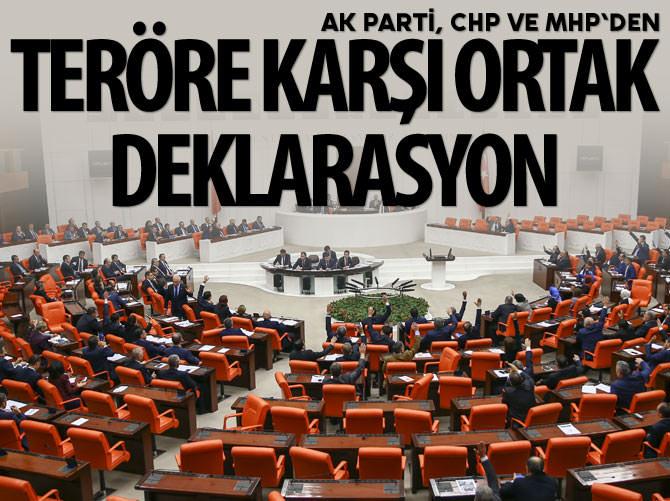 AK PARTİ, CHP VE MHP'DEN TERÖRE KARŞI ORTAK DEKLARASYON