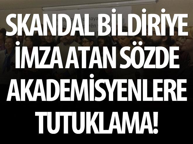 SKANDAL BİLDİRİYE TUTUKLAMA!