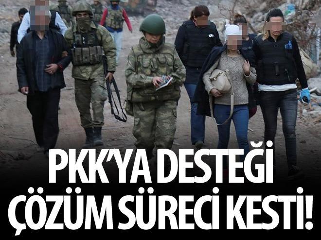 PKK'YA DESTEĞİ ÇÖZÜM SÜRECİ KESTİ!