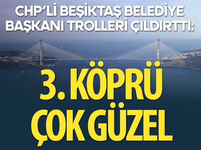 CHP'Lİ HAZİNEDAR 3. KÖPRÜYE GİTTİ TROLLER ÇILDIRDI
