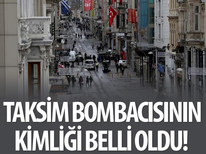 'İSTİKLAL' BOMBACISININ KİMLİĞİ BELİRLENDİ