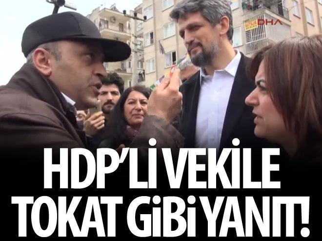 HDP'Lİ VEKİLE TOKAT GİBİ YANIT